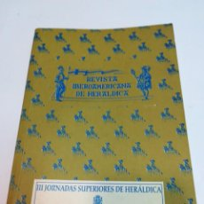 Coleccionismo de Revistas y Periódicos: REVISTA IBEROAMERICANA DE HERÁLDICA Nº 13. HOMENAJE A NELSON ZUMEL S1193T. Lote 221885363