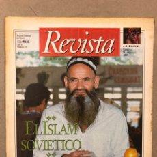 Coleccionismo de Revistas y Periódicos: REVISTA SEMANAL DEL DIARIO EL SOL N° 34 (1991). JOSÉ A. FERNÁNDEZ ORDÓÑEZ, ISLAM SOVIÉTICO,.... Lote 221888792