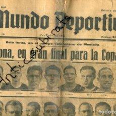 Coleccionismo de Revistas y Periódicos: MUNDO DEPORTIVO AÑO 1936 FUTBOL CLUB BARCELONA REAL MADRID COPA DE ESPAÑA EN MESTALLA. Lote 222004666