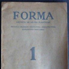 Coleccionismo de Revistas y Periódicos: MEXICO. 'FORMA' REVISTA DE ARTES PLASTICAS. NUMERO 1 OCTUBRE 1926. ¡¡MUY RARA!!. Lote 222011268