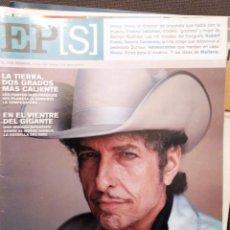 Coleccionismo de Revistas y Periódicos: EL PAIS SEMANAL 13-02-05 DYLAN SE CONFIESA, JOSEP PONS,ROBERT FRANK,SABINE DARDENNE,PADMA LAKSHMI. Lote 222017083