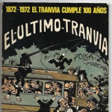 Coleccionismo de Revistas y Periódicos: TRANSPORTES DE BARCELONA, BOLETIN INFORMATIVO Nº 62 JUNIO 1972, EL ULTIMO TRANVIA, 100 AÑOS.. Lote 222017391