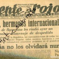 Coleccionismo de Revistas y Periódicos: PERIODICO COMUNISTA FRENTE ROJO GUERRA CIVIL AÑO 1938 DESPEDIDA DE LAS BRIGADAS INTERNACIONES BARNA. Lote 222055625