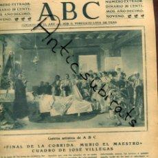 Coleccionismo de Revistas y Periódicos: ABC AÑO 1923 JOSE VILLEGAS GRANJA DE HORTA BARCELONA SANTA CLARA DE MOGUER JOSE MARIA SALAVERRIA. Lote 222223300