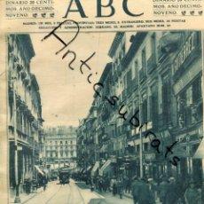 Coleccionismo de Revistas y Periódicos: ABC AÑO 1923 CALLE DE CARRETAS MADRID VICENTE PALMAROLI DE ZARZALEJOS GREGORIO MARAÑON. Lote 222233400
