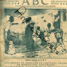 Coleccionismo de Revistas y Periódicos: ABC AÑO 1923 MARCELIANO SANTAMARIA VIZCONDE DE EZA NARANJAS DE VALENCIA LA RIBERA PLANA VALLE LOYOLA. Lote 222234641
