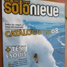 Coleccionismo de Revistas y Periódicos: REVISTA SOLO NIEVE - Nº 12 - CATÁLOGO INVIERNO 2008 - TODOS LOS ESQUÍS DEL MERCADO .... Lote 222392967