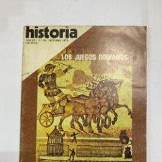 Coleccionismo de Revistas y Periódicos: HISTORIA 16. AÑO III. Nº 30. OCTUBRE, 1978. LOS JUEGOS ROMANOS. PAGS: 144. Lote 222444580