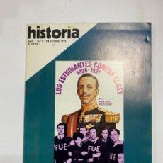 Coleccionismo de Revistas y Periódicos: HISTORIA 16. AÑO I. Nº 6. OCTUBRE, 1976. LOS ESTUDIANTES CONTE EL REY. PAGS: 144. Lote 222444651
