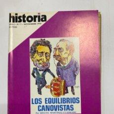 Coleccionismo de Revistas y Periódicos: HISTORIA 16. AÑO I. Nº 7. NOVIEMBRE, 1976. LOS EQUILIBRIOS CANOVISTAS. PAGS: 144. Lote 222444785