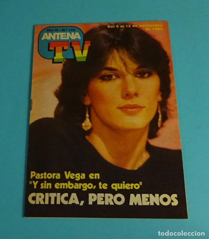 REVISTA ANTENA TV. Nº 178 NOV. 1983. PASTORA VEGA (Coleccionismo - Revistas y Periódicos Modernos (a partir de 1.940) - Otros)