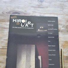 Coleccionismo de Revistas y Periódicos: MIROIR DE L´ART: LES MILLE FACETTES DE L´ART D´AUJOURD´HUI Nº1 (FÉV- MARS- AVRIL 2004) FRANCÉS. Lote 222682955