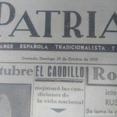 Coleccionismo de Revistas y Periódicos: PERIODICO PATRIA. GRANADA . AÑO1939. Lote 247432605