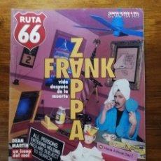 Coleccionismo de Revistas y Periódicos: RUTA 66 N°139 FRANK ZAPPA GARBAGE DEAN MARTIN ANTONIO VEGA TURBONEGRO HIGH TIME RAY DAVIES AND KINKS. Lote 223122335