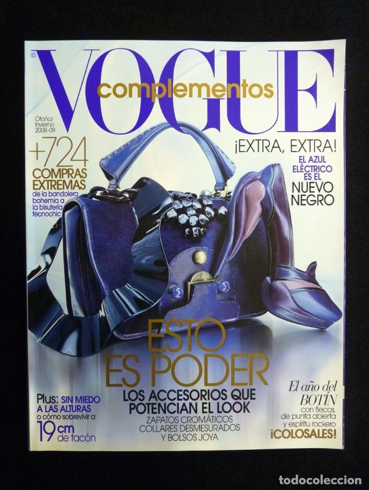 REVISTA VOGUE ESPAÑA. COMPLEMENTOS Nº 15, OTOÑO-INVIERNO 2008-2009 (Coleccionismo - Revistas y Periódicos Modernos (a partir de 1.940) - Otros)