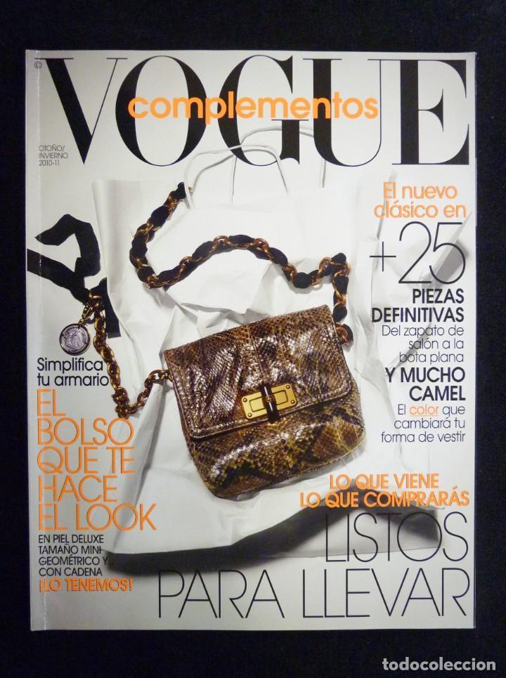 REVISTA VOGUE ESPAÑA. COMPLEMENTOS Nº 19, OTOÑO INVIERNO 2010-2011 (Coleccionismo - Revistas y Periódicos Modernos (a partir de 1.940) - Otros)