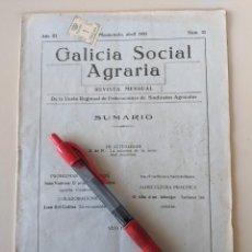 Coleccionismo de Revistas y Periódicos: RARISIMO EJEMPLAR GALICIA SOCIAL AGRARIA - AÑO 1932 Nº 22 EDITADA EN MONDOÑEDO ANTONIO MASEDA BOUSO. Lote 223947733