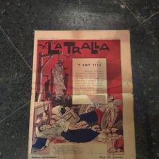 Colecionismo de Revistas e Jornais: ANTIGUA REVISTA LA TRALLA (+1714) BARCELONA 9 DE SETEMBRE 1922 ANY I SEGONA EPOCA Nº 18. Lote 224089905