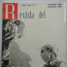 Coleccionismo de Revistas y Periódicos: REVISTA SEGURO DE ENFERMEDAD AÑO 1952 Nº6-7 RESIDENCIA BADAJOZ LOGROÑO CORUÑA, INAGURACION FRANCO.... Lote 224737607