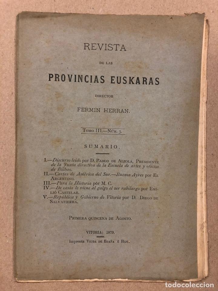 REVISTA DE LAS PROVINCIAS EUSKARAS TOMO III N° 3 (1879). DIRIGE: FERMÍN HERRÁN. PABLO DE ALZOLA (Coleccionismo - Revistas y Periódicos Antiguos (hasta 1.939))