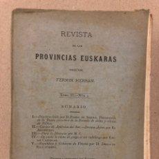 Coleccionismo de Revistas y Periódicos: REVISTA DE LAS PROVINCIAS EUSKARAS TOMO III N° 3 (1879). DIRIGE: FERMÍN HERRÁN. PABLO DE ALZOLA. Lote 225010045