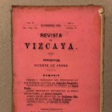 Coleccionismo de Revistas y Periódicos: REVISTA DE VIZCAYA N° 77 (1889). DIRIGE: VICENTE DE ARANA. ARTÍCULOS DE ALEJANDRO SANGRADOR, DAVID P. Lote 225012000