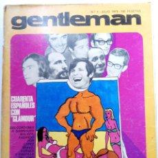 """Coleccionismo de Revistas y Periódicos: GENTLEMAN Nº 4 - JULIO 1973 - CUARENTA ESPAÑOLES CON """"GLAMOUR"""". Lote 225148265"""