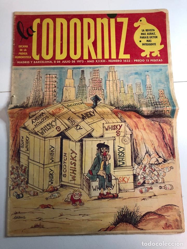 LA CODORNIZ DÉCADA DE PRENSA HUMORÍSTICA (8 DE JULIO DE 1973)NÚMERO 1633 (Coleccionismo - Revistas y Periódicos Modernos (a partir de 1.940) - Otros)