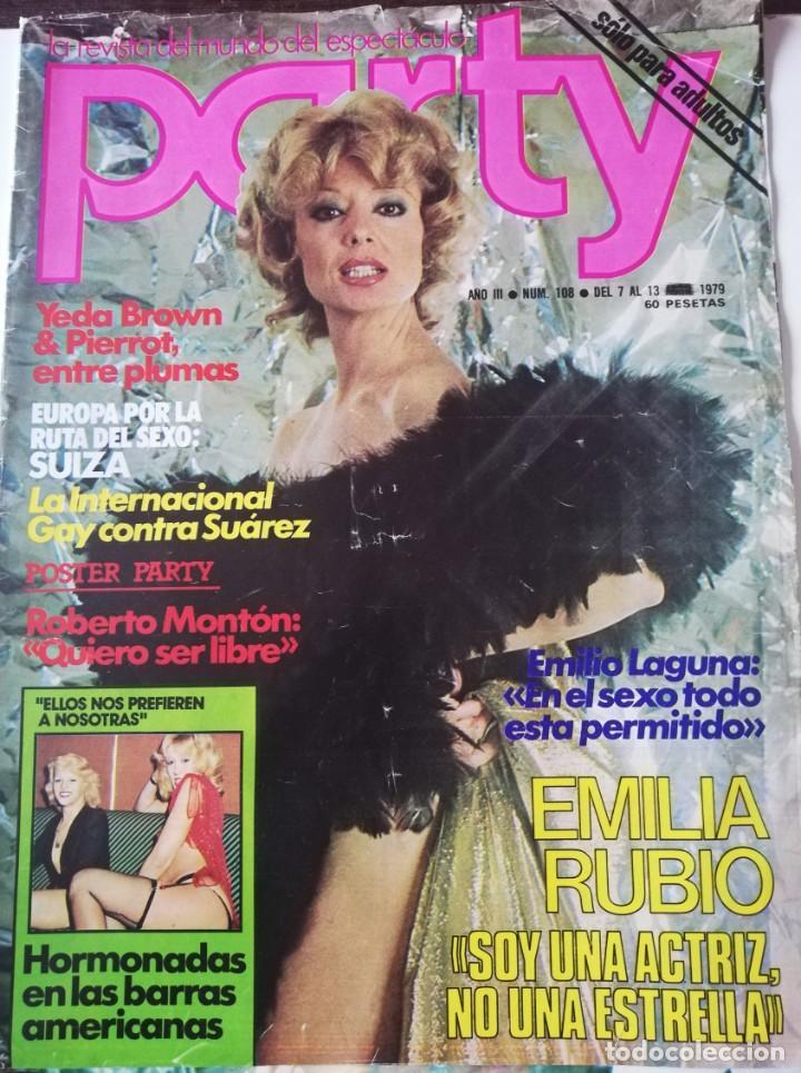 REVISTA PARTY Nº 108 EMILIA RUBIO YEDA BROWN PIERROT EMILIO LAGUNA ILONA STALLER ANTONIO AMAYA GAY (Coleccionismo - Revistas y Periódicos Modernos (a partir de 1.940) - Otros)