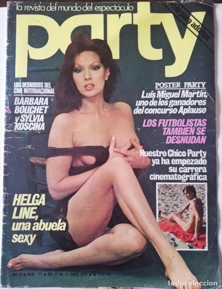 REVISTA PARTY Nº 111 HELGA LINE BARBARA BOUCHET LOLA MARTINEZ LILIAN DE CELIS ANTONIO AMAYA GAY (Coleccionismo - Revistas y Periódicos Modernos (a partir de 1.940) - Otros)