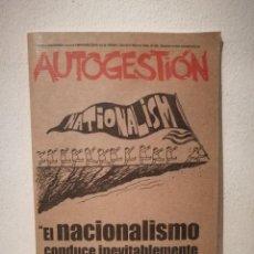 Coleccionismo de Revistas y Periódicos: REVISTA - AUTOGESTIÓN NUM. 122 - POLITICA - EL NACIONALISMO GUERRA - DIETRICH BONHOEFFER. Lote 226402830