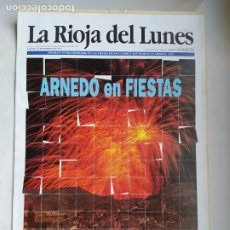 Coleccionismo de Revistas y Periódicos: LA RIOJA DEL LUNES. 23 DE SEPTIEMBRE 1991. ARNEDO EN FIESTAS. TDK309B. Lote 226691485