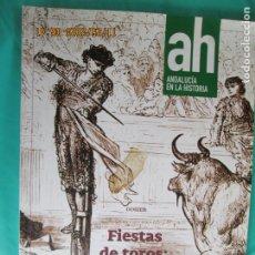 Collezionismo di Riviste e Giornali: AH ANDALUCIA EN LA HISTORIA Nº 48 - ABR 2015 FIESTAS DE TOROS OCIO Y NEGOCIO , ISLA MINIMA. Lote 227070632