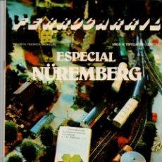 Coleccionismo de Revistas y Periódicos: REVISTA TECNICA FERROCARRIL. LOTE DE 12 REVISTAS + ESPECIAL NUREMBERG 1981. VER DESCRIPCION.......... Lote 227563475