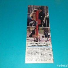 Coleccionismo de Revistas y Periódicos: LORENZO HIJO CONCHA GARCIA CAMPOY CUMPLE 2 AÑOS - -AÑO 1995- RECORTE REVISTA- VER DETALLES. Lote 227924128