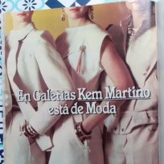Coleccionismo de Revistas y Periódicos: ANUNCIO GALERIAS PRECIADOS KEM MARTINO. Lote 228221440