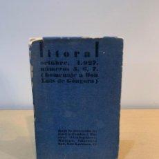 Coleccionismo de Revistas y Periódicos: REVISTA LITORAL / OCTUBRE 1927 / Nº 5, 6, 7 / HOMENAJE A LUIS DE GONGORA. Lote 230069520