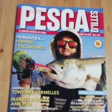 Coleccionismo de Revistas y Periódicos: PESCA D'ILLES. LA NOSTRA REVISTA DE PESCA (MAIG / JUNY DE 2019, Nº 60). Lote 230222250