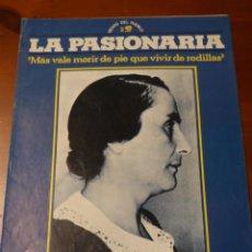 """Coleccionismo de Revistas y Periódicos: REVISTA DESPLEGABLE AÑO 1977 VIENTO DEL PUEBLO Nº 2. LA PASIONARIA """"MAS VALE MORIR DE PIE QUE..."""". Lote 230454115"""