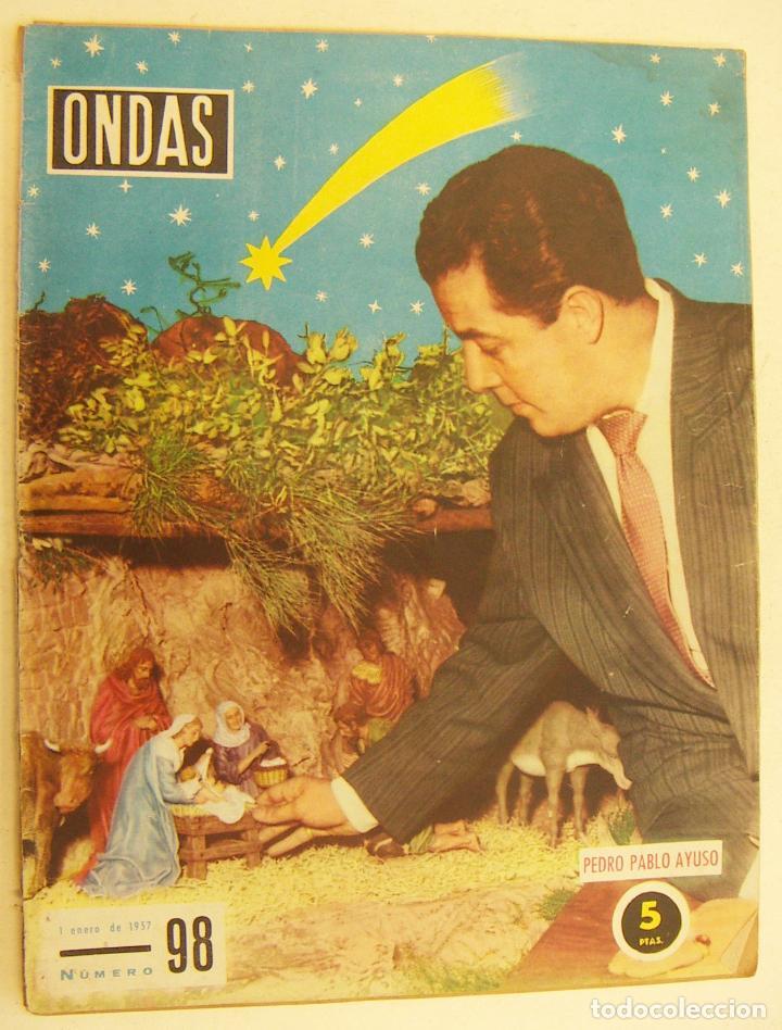 REVISTA ONDAS Nº 98 ENERO DE 1957.REPORTAJE SARA MONTIEL (Coleccionismo - Revistas y Periódicos Modernos (a partir de 1.940) - Otros)