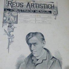 Coleccionismo de Revistas y Periódicos: REUS ARTISTICH AÑO 1890 12 REVISTAS. Lote 231358870