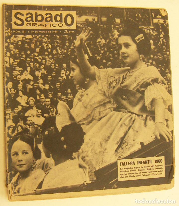 REVISTA SÁBADO GRÁFICO Nº 181. 19-3-1960. M.ª DEL CARMEN BORDIU FRANCO FALLERA MAYOR 1960 (Coleccionismo - Revistas y Periódicos Modernos (a partir de 1.940) - Otros)