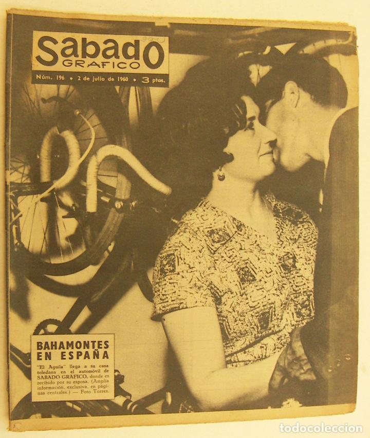 REVISTA SÁBADO GRÁFICO Nº 196 FEDERICO MARTÍN BAHAMONTES CATERINA VALIENTE (Coleccionismo - Revistas y Periódicos Modernos (a partir de 1.940) - Otros)