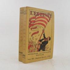 Coleccionismo de Revistas y Periódicos: REVISTA L'ESTEVET, SETMANARI NACIONALISTA POPULAR, AÑOS 1922 Y 1923, SEGUNDA ÉPOCA. 27X19CM. Lote 232120185