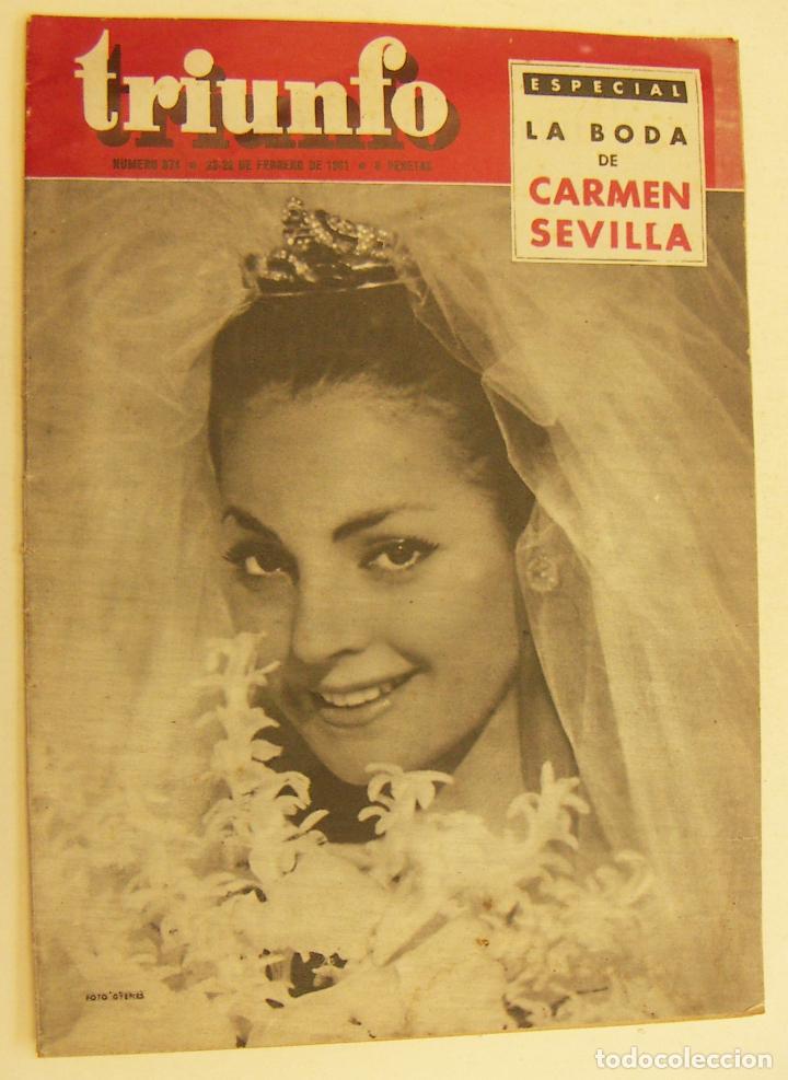 REVISTA TRIUNFO Nº874 FEBRERO 1961. LA BODA DE CARMEN SEVILLA (Coleccionismo - Revistas y Periódicos Modernos (a partir de 1.940) - Otros)