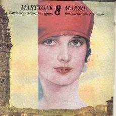 Coleccionismo de Revistas y Periódicos: 8 MARZO 1991 / DIA INTERNANCIONAL DE LA MUJER - SERVICIO MUNICIPAL MUJER / AYUNTAMIENTO BILBAO. Lote 233062780