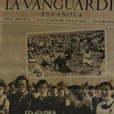 Coleccionismo de Revistas y Periódicos: LA VANGUARDIA NOTAS GRAFICAS 1 JUNIO 1939 - SECCION FEMENINA FALANGE - GENERAL ARANDA - BARCELONA. Lote 233818175