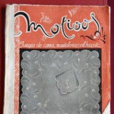 Coleccionismo de Revistas y Periódicos: REVISTA DE BORDADOS MOTIVOS. JUEGOS DE CAMA, MANTELERIAS, COLCHAS ETC....CON PATRONES. W. Lote 234098790