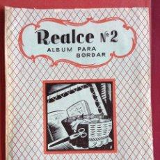 Coleccionismo de Revistas y Periódicos: REVISTA DE BORDADOS. REALCE N 2. MANTELERÍAS. CON PATRONES. W. Lote 234099100