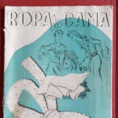 Coleccionismo de Revistas y Periódicos: REVISTA DE BORDADOS. ROPA DE CAMA. CON PATRONES. W. Lote 234099480